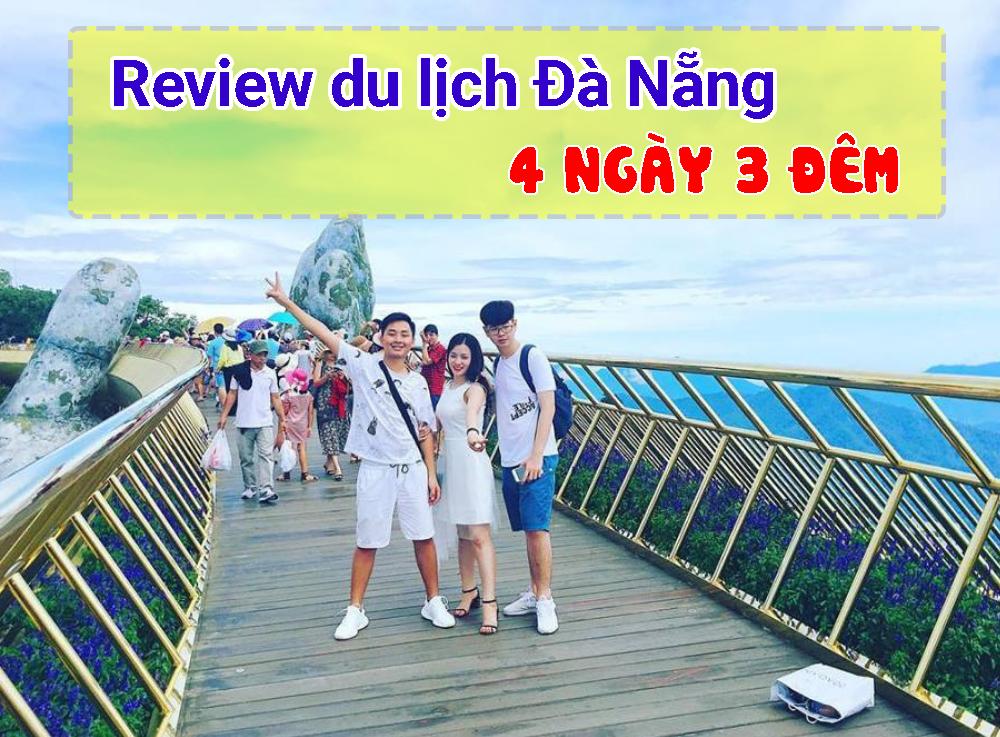 Review du lịch Đà Nẵng 4 ngày 3 đêm